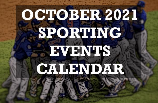 October 2021 Sports Calendar